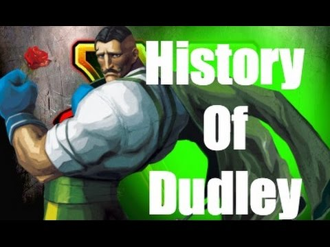 History Of Dudley Street Fighter V