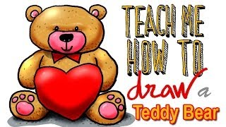 Teach Me How To Draw a Teddy Bear (Tutorial)