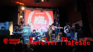 Revolver Plateado - Premios Subterránica 2017