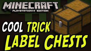 Minecraft (PS4, PS3, Wii U) - Label Chest - Tips and Tricks