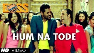 Hum Na Tode - Video Song - Boss