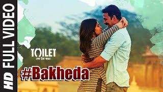 "Bakheda Full Video Song  Toilet- Ek Prem Katha  Sukhwinder Singh, Sunidhi ChauhanPresenting full video song ""Bakheda"" from the Hindi Bollywood movie ""Toilet - Ek Prem Katha"", This movie is a satirical take on a battle against the age-old tradition of open defecation in the country. From the panchayat to the sanitation department, from the role of the government to the superstitions of the villagers, from scams to the ethos, from first love to a matured romance.Star Cast:Akshay Kumar, Bhumi Pednekar, Divyendu Sharma, Sudhir Pandey, Shubha Khote and Anupam Kher,.Catch the movie in theaters on 11th August 2017Get it on iTunes - http://bit.ly/Bakheda_ToiletEkPremKatha_iTunesAlso, Stream it onHungama - http://bit.ly/Bakheda_ToiletEkPremKatha_HungamaSaavn - http://bit.ly/Bakheda_ToiletEkPremKatha_SaavnGaana - http://bit.ly/Bakheda_ToiletEkPremKatha_GaanaApple Music - http://bit.ly/Bakheda_ToiletEkPremKatha_AppleMusicGoogle Play - http://bit.ly/Bakheda_ToiletEkPremKatha_GooglePlayFor  Caller Tunes :Bakheda http://bit.ly/2uMzWx5Aisa Mere - Bakheda http://bit.ly/2t9KUe0Man Ke Haathon - Bakheda http://bit.ly/2tJKsVBSet as Caller Tune:Set ""Bakheda"" as your caller tune -sms TOILET4 To 54646Set ""Aisa Mere - Bakheda"" as your caller tune - sms TOILET5 To 54646Set ""Man Ke Haathon - Bakheda"" as your caller tune - sms TOILET6 To 54646________________________________________Singer: Sukhwinder Singh, Sunidhi ChauhanMusic: Vickey PrasadLyrics: Garima Wahal & Siddharth SinghMusic Label : T-SeriesMusic Producer/Programmer: Aditya PushkarnaMixed By: Vijay Dayal @Yashraj StudioAssistant Engineer: Chinmay MestryMastered At: Hafod Mastering By Donal WhelanStudios: Sound Ideaz@Kittu Myakal, Amv@Rahul Sharma, Raj JagtapMusicians :Plucked Instruments: Tapas RoyGuitar: Pawan RasailyRhythm: Hitesh Prasad, Mustak KhanSarangi: Dilshad KhanOperates Codes:1.BakhedaVodafone Subscribers Dial 5379674767Airtel Subscribers Dial 5432116290095Reliance Subscribers SMS CT 9674767 to 51234Idea Subscribers Dial 567899674767Tata DoCoMo Subscribers dial 5432119674767Aircel Subscribers sms DT 6713318  To 53000BSNL (South / East) Subscribers sms BT 9674767 To 56700BSNL (North / West) Subscribers sms BT 6713318 To 56700Virgin Subscribers sms TT 9674767 To 58475MTS Subscribers  sms CT 6713334 to 55777Telenor Subscribers dial 50019674767MTNL Subscribers sms PT 9674767 To 567892.Aisa Mere - BakhedaVodafone Subscribers Dial 5379674801Airtel Subscribers Dial 5432116290091Reliance Subscribers SMS CT 9674801 to 51234Idea Subscribers Dial 567899674801Tata DoCoMo Subscribers dial 5432119674801Aircel Subscribers sms DT 6713317  To 53000BSNL (South / East) Subscribers sms BT 9674801 To 56700BSNL (North / West) Subscribers sms BT 6713317 To 56700Virgin Subscribers sms TT 9674801 To 58475MTS Subscribers  sms CT 6713333 to 55777Telenor Subscribers dial 50019674801MTNL Subscribers sms PT 9674801 To 567893.Man Ke Haathon - BakhedaVodafone Subscribers Dial 5379674792Airtel Subscribers Dial 5432116290111Reliance Subscribers SMS CT 9674792 to 51234Idea Subscribers Dial 567899674792Tata DoCoMo Subscribers dial 5432119674792Aircel Subscribers sms DT 6713319  To 53000BSNL (South / East) Subscribers sms BT 9674792 To 56700BSNL (North / West) Subscribers sms BT 6713319 To 56700Virgin Subscribers sms TT 9674792 To 58475MTS Subscribers  sms CT 6713335 to 55777Telenor Subscribers dial 50019674792MTNL Subscribers sms PT 9674792 To 56789___Enjoy & stay connected with us!► Subscribe to T-Series: http://bit.ly/TSeriesYouTube► Like us on Facebook: https://www.facebook.com/tseriesmusic► Follow us on Twitter: https://twitter.com/tseries► Follow us on Instagram: http://bit.ly/InstagramTseries"