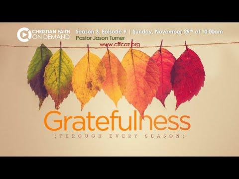Gratefulness | Season 3 Episode 9 | Pastor Jason Turner