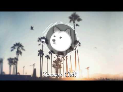 Summer Chill Mix - Thời lượng: 1 giờ, 5 phút.