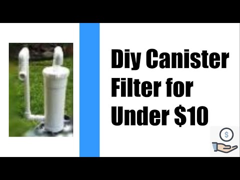 DIY AQUARIUM CANNISTER FILTER FOR $10