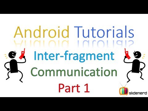 118 Fragment Tutorial Android InterFragment Communication Part 1  