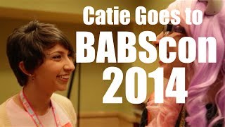 This past April I went to BABScon! It was absolutely amazing! :Dcheck out Fandom Beat!:http://www.youtube.com/fandombeatcome hang out at my website:http://www.catiewayne.comi tweet frequently:http://www.twitter.com/CatieWaynealso i have an official bookface:http://www.facebook.com/catiexboxxyif you want a tshirt or something, you could go here:http://www.boxxosphere.spreadshirt.com© 2009-2014 Catherine Wayne (ANewHopeee/Boxxybabee/bodaciousboxxy)