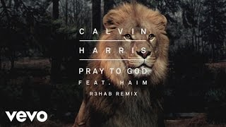 Thumbnail for Calvin Harris ft. HAIM — Pray to God (R3hab Remix)