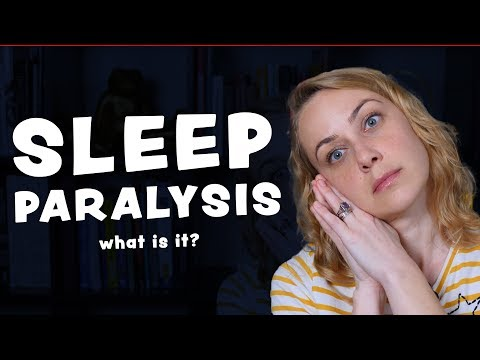 What is Sleep Paralysis? | Kati Morton