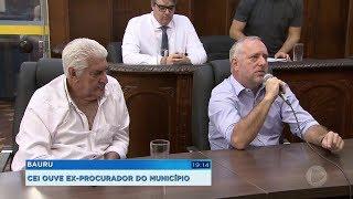 CEI dos Precatórios ouve o ex-procurador da prefeitura de Bauru