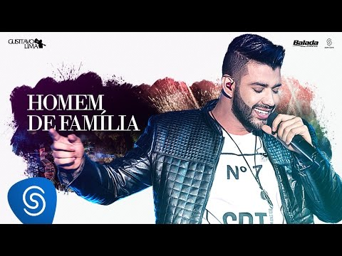 Gusttavo Lima – Homem de Família