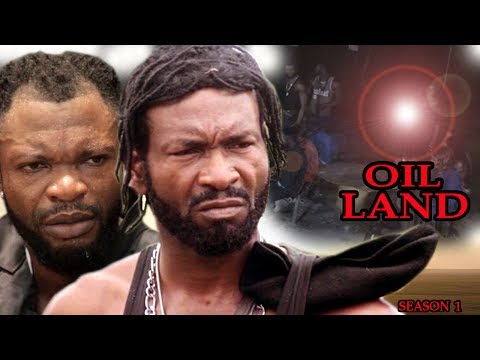 Oil Land Season 1 - Exclusive 2017 Latest Nigerian Nollywood Movie