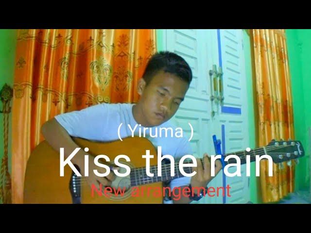 Kiss The Rain ( Yiruma ) - New Arrangement - Fingerstyle Guitar ...
