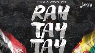 "Video Mya & Uncle Ellis - Ray Tay Tay (Remix) ""2017 Soca"" MP3, 3GP, MP4, WEBM, AVI, FLV Oktober 2018"