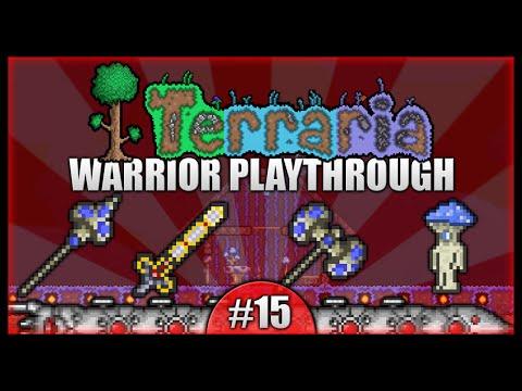 Let's Play Terraria 1.2.4 || Warrior Class Playthrough || Excalibur & Mushroom Biomes! [Episode 15]