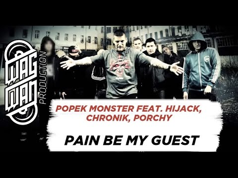 POPEK MONSTER & HIJACK & PORCHY & CHRONIK - PAIN BE MY GUEST (2013)