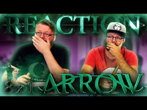 "Arrow 8x1 REACTION!! ""Starling City"""
