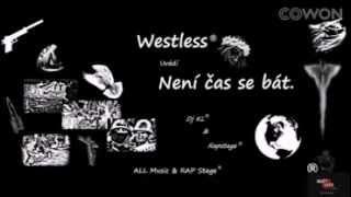 Video WESTLESS Lesná -- Není čas se bát