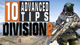 Video 10 Advanced Tips for The Division 2 You NEED To Know MP3, 3GP, MP4, WEBM, AVI, FLV April 2019