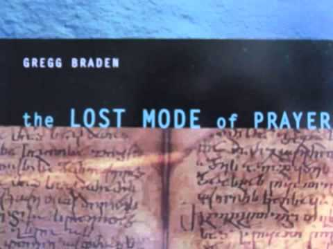 Gregg Braden   The Lost Mode of Prayer   11