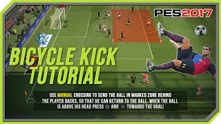 Two easy ways how to score bicycle kick (overhead) in PES 2017.Tutorial works on PC, PS4, PS3, Xbox 360 and Xbox One.Like me on facabook:https://www.facebook.com/maremastutor...Follow me on twitter:https://twitter.com/maremas_Licensed kits, Emblems & More:http://www.pesuniverse.com/Classic and Full Manual Online League:http://www.pes-serbia.com/Editing tools:Vegas Pro 12.0 (64-bit)Adobe Photoshop CS5 (64 Bit)Production Music courtesy of Epidemic Sound: http://www.epidemicsound.comSongs:Modern Day Funk Fiesta 6 - Anders Bothén
