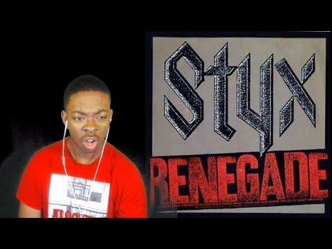 Styx-Renegade(Reaction)