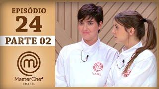 Assista à segunda parte do episódio vinte e quatro de MasterChef Brasil - Temporada 4. Os episódios completos de MasterChef...