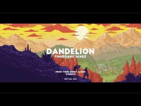 Dandelion - Finnegans Wake