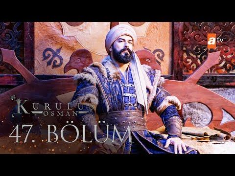 Kuruluş Osman 47. Bölüm