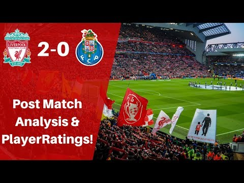 LIVERPOOL 2-0 PORTO | PLAYER RATINGS