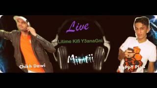 Chikh Dawi Avec KaPpY PLus ♫ ليتيم كيفي ♫ Live 2017