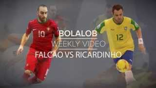 Video Falcao Vs Ricardinho, Who is The Best Futsal Player? : Bolalob Weekly Video MP3, 3GP, MP4, WEBM, AVI, FLV Juni 2017