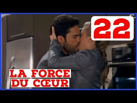 LA FORCE DU COEUR RESUME EPISODE 22 EN FRANCAIS