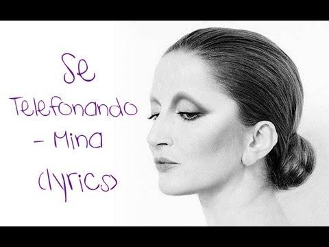 , title : 'Se telefonando (lyrics)'
