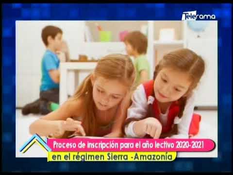 Proceso de inscripción para el año lectivo 2020-2021 en el régimen Sierra-Amazonía