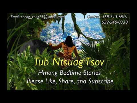 Tub Ntsuag Tsov Full Story (видео)