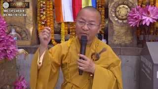 Thực tập căn bản của Phật tử tại gia -TT. Thích Nhật Từ - wWw.ChuaGiacNgo.com