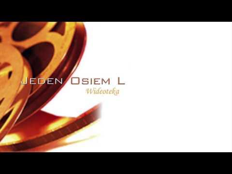 Tekst piosenki Jeden Osiem L - Wideoteka po polsku