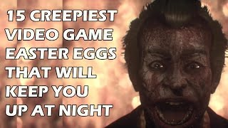 Video 15 CREEPIEST Video Game Easter Eggs That Will Keep You Up At Night MP3, 3GP, MP4, WEBM, AVI, FLV Juli 2018