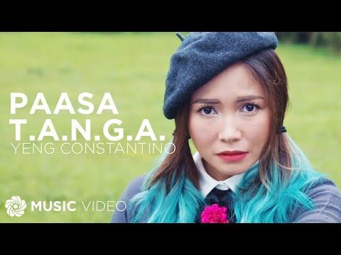 Paasa T.A.N.G.A. - Yeng Constantino (Music Video)