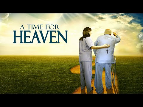 A Time for Heaven OFFICIAL FULL MOVIE