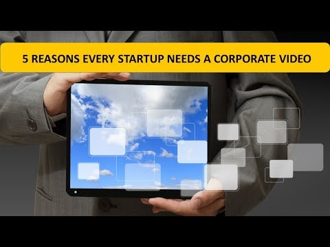 Watch '5 Reasons Every Startup Needs a Corporate Video '