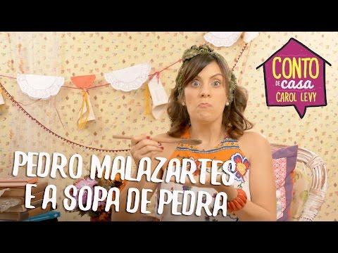 [Conto de Casa] - Pedro Malazartes e a Sopa de Pedra