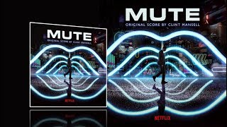 Nonton Mute  2018    Full Soundtrack  Clint Mansell  Film Subtitle Indonesia Streaming Movie Download