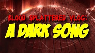 Nonton A Dark Song  2017    Blood Splattered Vlog  Horror Movie Review  Film Subtitle Indonesia Streaming Movie Download