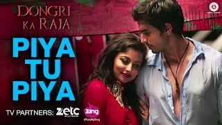 Piya Tu Piya Video Song Dongri Ka Raja Gashmir Mahajani Reecha Sinha