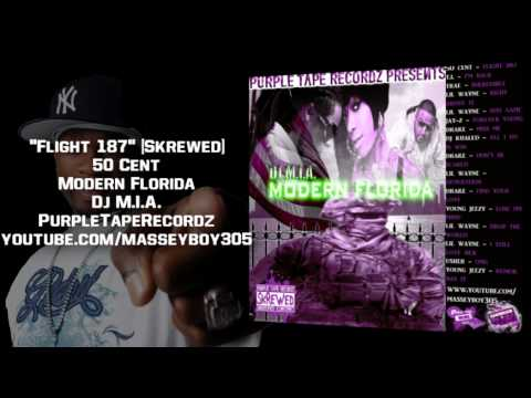 """Modern Florida"" By Dj M.I.A./ 50 Cent - Flight 187 [Skrewed & Chopped]"