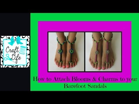 How to Attach Blooms & Charms to Rainbow Loom Barefoot Sandals