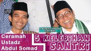 Video Dihadapan Panglima Santri A. Muhaimin Iskandar Ustadz Abdul Somad Ceramah Tentang 5 Kelebihan Santri MP3, 3GP, MP4, WEBM, AVI, FLV Juni 2018