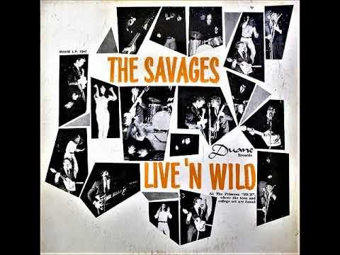 """SAVAGES """"LIVE'N WILD"""" ORIG BERMUDA 1966 GARAGE MONSTER PAUL MUGGLETON"""